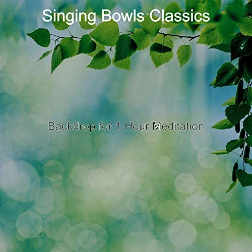Singing Bowls Classics