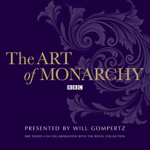 The Art of Monarchy audiobook cover art