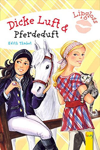 Dicke Luft & Pferdeduft (Lipgloss / Specially 4 Girls)