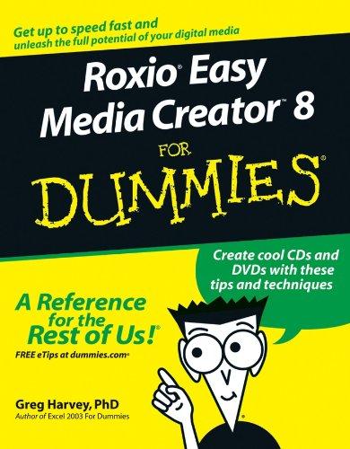 Roxio Easy Media Creator 8 For Dummies (For Dummies Series)