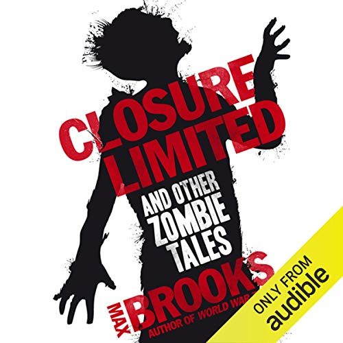 Closure, Limited and Other Zombie Tales audiobook cover art