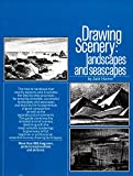 Drawing Scenery: Seascapes and Landscapes: Seascapes Landscapes - Jack Hamm