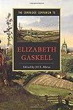 The Cambridge Companion to Elizabeth Gaskell (Cambridge Companions to Literature) - Jill L. Matus