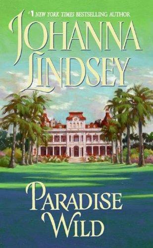 Paradise Wild (Avon Historical Romance) (English Edition)