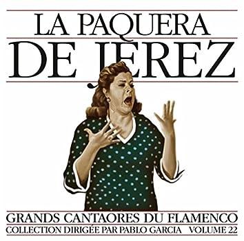 Grands Cantaores du Flamenco Vol. 22: La Paquera de Jerez