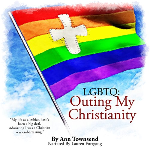 LGBTQ: Outing My Christianity audiobook cover art