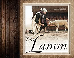 Das Lamm (German Edition) by [John R. Cross, Ian Mastin]