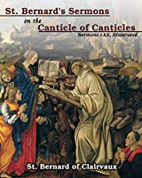 St. Bernard's sermons on the Canticle of Canticles