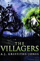 The Villagers: Premium Hardcover Edition