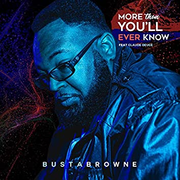 More Than You'll Know (feat. Claude Duece)