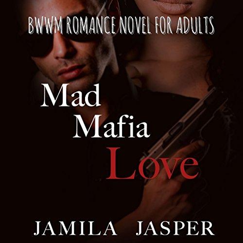 Mad Mafia Love: Complete Mafia Romance Trilogy audiobook cover art
