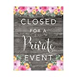 Andaz Press Wedding Party Signs, Rustic Gray Wood Pink Floral Flowers, 8.5x11-inch, Closed for a Private Event, 1-Pack, Unframed