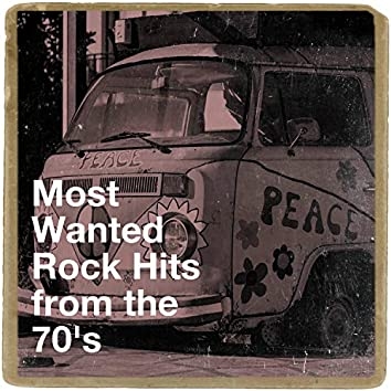 Most Wanted Rock Hits from the 70's