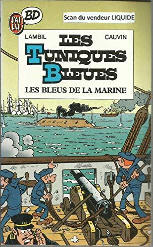 Les Tuniques Bleues, Tome 1 : Les Bleus de la marine