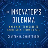 The Innovator's Dilemma - When New Technologies Cause Great Firms to Fail - Highbridge Co - 18/04/2017