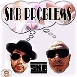 SKB PROBLEMS (feat. MC鈴木DX)