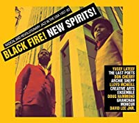 Black Fire! New Spirits! Deep and Radical Jazz in the USA 1957-75 by Soul Jazz Records Presents