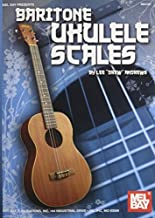 Mel Bay presents Baritone Ukulele Scales by Lee Drew Andrews (2009-10-27)