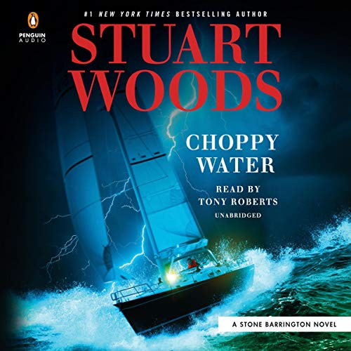Choppy Water: A Stone Barrington Novel, Book 54