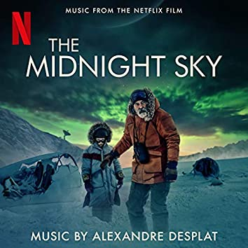 The Midnight Sky (Music From The Netflix Film)