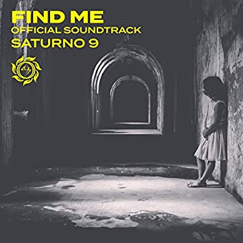 Find Me (Official Soundtrack)