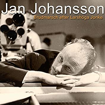 Brudmarsch efter Larshöga Jonke