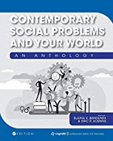 Contemporary Social Problems and Your World: An Anthology