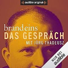 brand eins - Das Gespräch (Original Podcast)