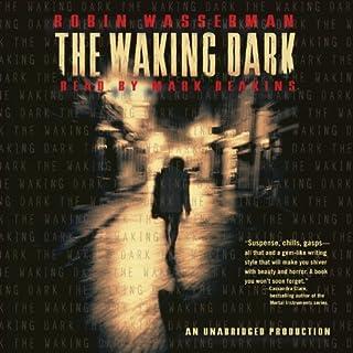 The Waking Dark audiobook cover art