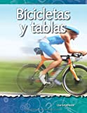 Bicicletas Y Tablas (Bikes and Boards) (Spanish Version) (Las Fuerzas Y El Movimiento (Forces and Motion)) (Science Readers: a Closer Look)