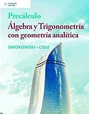 Precálculo. Algebra Y Trigonometría Con Geometría Analítica