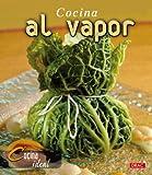 Cocina al vapor/ Steam Cooking