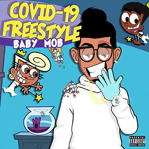 Covid-19 Freestyle [Explicit]