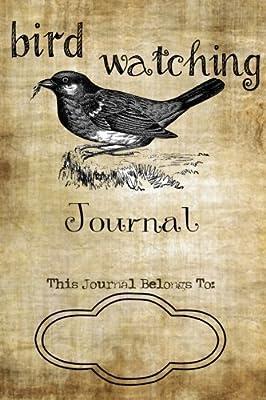 Bird Watching Journal by Stella Nadene (2016-04-16)