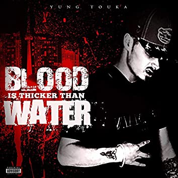Blood Is Thicker Than Water