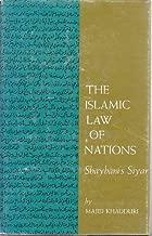 The Islamic Law of Nations: Shaybani's