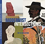 Modernist Intersections: The TIA Collection