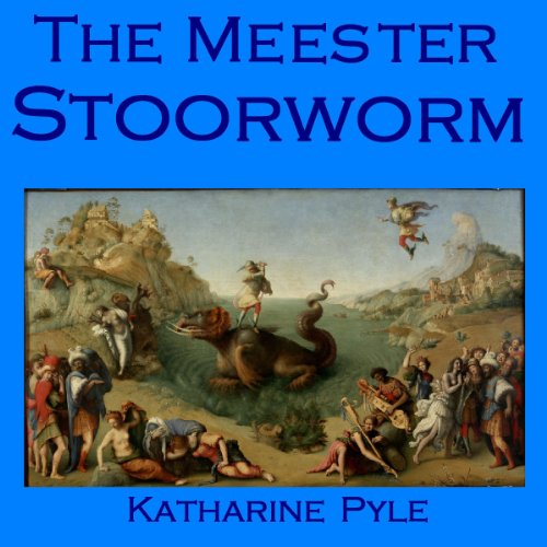 The Meester Stoorworm     A Scottish Tale              By:                                                                                                                                 Katharine Pyle                               Narrated by:                                                                                                                                 Cathy Dobson                      Length: 22 mins     Not rated yet     Overall 0.0