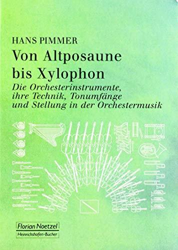 Von Altposaune bis Xylophon.: Di...