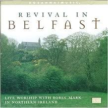 Revival In Belfast (2012-05-03)