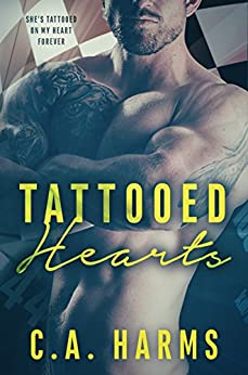Tattooed Hearts by [C.A. Harms]