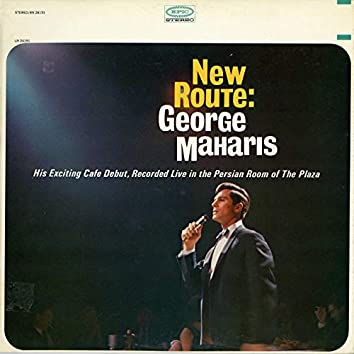 New Route: George Maharis (Live)