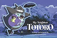 My Neighbor Totoro: 10 Pop-Up Notecards and Envelopes: (Totoro Products, Studio Ghibli Products, Totoro Art Books)