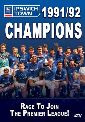 Ipswich Town: Champions 91/92 [DVD]