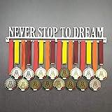 Never Stop TO Dream - Colgador de medallas Deportivas - Medallero de Pared - Sport Medal Hanger - Display Rack - Acero Inoxidable - 100% Made in Italy