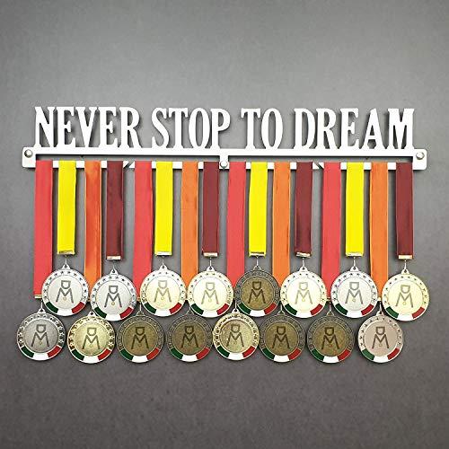 Never Stop TO Dream - Colgador de medallas Deportivas - Medallero de Pared - Sport Medal Hanger - Display Rack (600 mm x 90 mm x 3 mm)