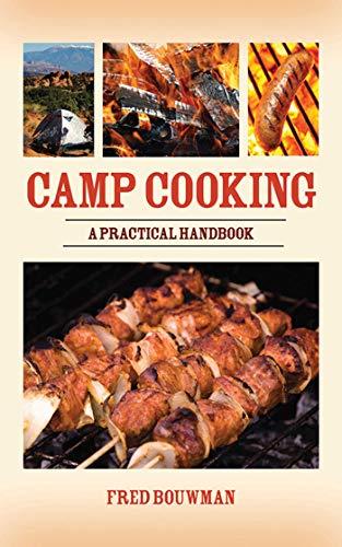 Review Camp Cooking: A Practical Handbook