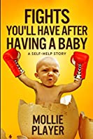Fights You'll Have After Having a Baby: Large Print Edition