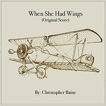 When She Had Wings (Original Score)