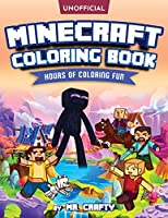 Minecraft's Coloring Book: Minecrafter's Coloring Activity Book: Hours of Coloring Fun (An Unofficial Minecraft Book)